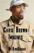 Chris Brown Imagines by QueenQuaaa