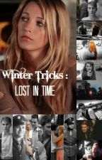 Winter Tricks: Lost In Time  | Book 1 of Winter Tricks | by TricksterBlade