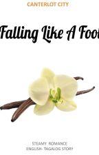 Falling Like A Fool by Happy_Hilda