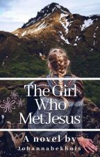 I Met Jesus by johannabekhuis