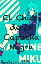 El Chico Con la Capucha Negra (LENKU) by dragonick848