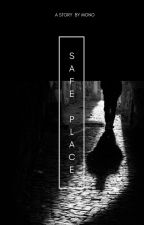Safe Place by monomonster