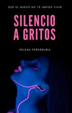 Silencio a gritos by TroubleMakerLove