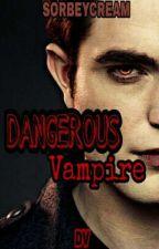 Dangerous Vampire by Estrli17