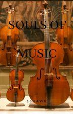 Souls of Music by 16hawk