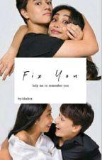 Fix You by Khaltex