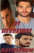 OS HERDEIROS  -  Romance Gay by davihomem
