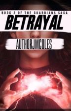 Betrayal: #10 in Romance -Friendship UPDATED FRIDAYS by AuthorJMColes