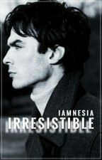 Irresistible | Damon Salvatore | hot | ONE SHOT | by iamnesia