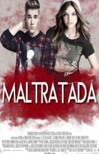 Maltratada (Justin Bieber y tu) by SweetRainbowD