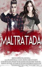 Maltratada (Justin Bieber y tu) by SweetRainbowD