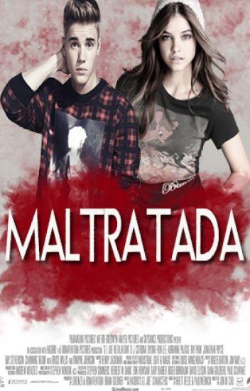 Maltratada (Justin Bieber y tu)