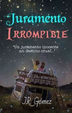 Juramento Irrompible by SandiaAsesina