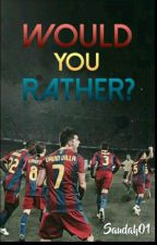Would You Rather? (Football) by Saudah01