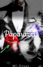 Paparazzi  by MC_Frost