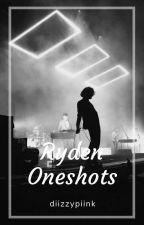 Ryden Oneshots {SLOW UPDATES} by diizzypiink