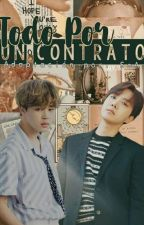 Todo por un contrato. [HopeMin] by Multishipper-SoA