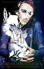 White Lightning by WednesdaysCoffin