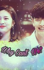 Why Can't We? by happilyeverafter3x2