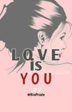 Love is You (gxg) by RioPrade