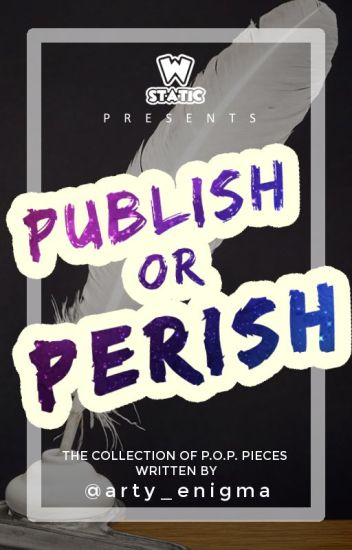 Publish Or Perish: @arty_enigma Edition