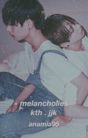 melancholies // kth.jjk by anamia95
