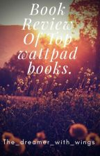 Book Review Of Top Wattpad Books by thedreamerwithwings