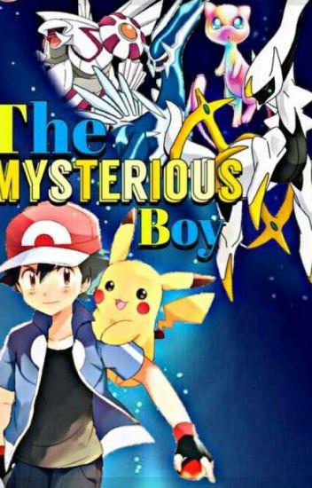The Mysterious Boy [An Ash / Pokemon Story]