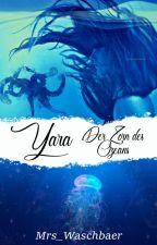 Yara: der Zorn des Ozeans by Mrs_Waschbaer