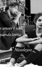 Un amore è reale quando torna-Fabrizio Moro- L'inizio- by Niceole500