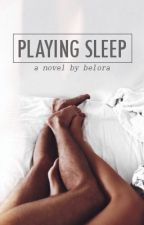 Playing Sleep by belora