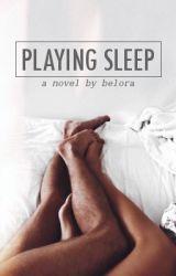 Playing Sleep by belora