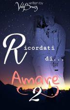Biondo ed Emma - Ricordati di... 2 by ValeBru23