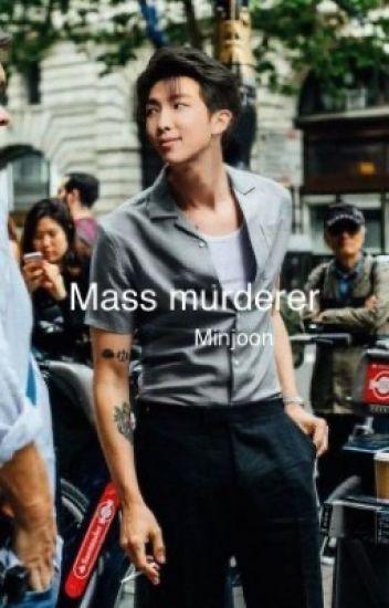 Mass murderer || Minjoon ||