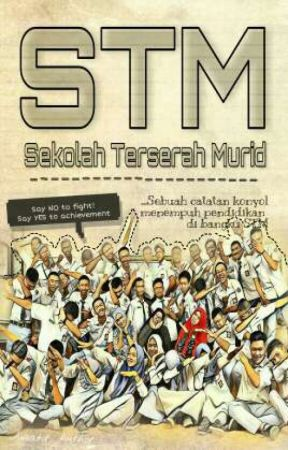 Stm Sekolah Terserah Murid Part 5 Mos Stm Wattpad