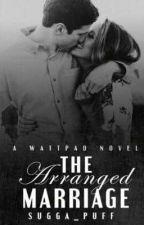 The arranged marriage (unedited ) by Neeeeciiii