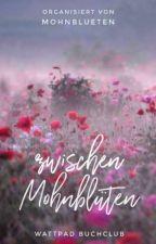 zwischen Mohnblüten 》 Buchclub by mohnblueten
