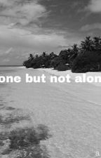 alone but not alone by alegTV