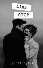 Lies [Gtop] by pandithagirl