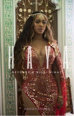 haya. || Beyoncé x Nicki Minaj by daddyonces