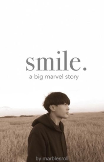 smile. : a big marvel story [ discontinued ]