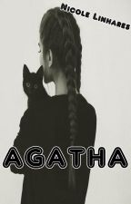 AGATHA (Conto) by NicoleLinhares