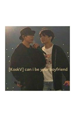 [KookV] can i be your boyfriend?