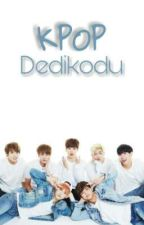 KPOP DEDİKODULARI by Black_Cute95