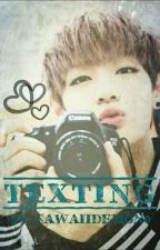 Texting ✔ by kawaiidemon0