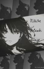 White Blank Page *Captain Levi* (AOT Fanfiction) by YokiLoki
