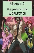 Macross 7 The power of the Word Force (completed 16/16) by Captainleon_English