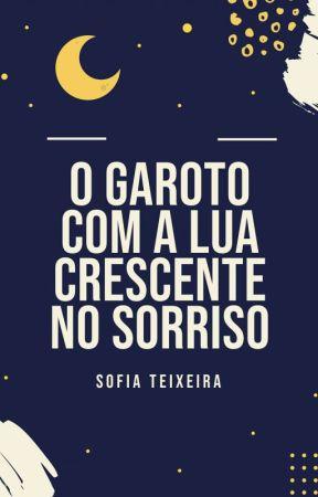 O Garoto Com A Lua Crescente No Sorriso by Sofiaat06