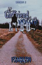 My Girlfriend is a Hottie Nerd || Season 2 (On Going)|| by Franxz09