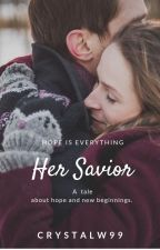 Her Savior by CrystalW99